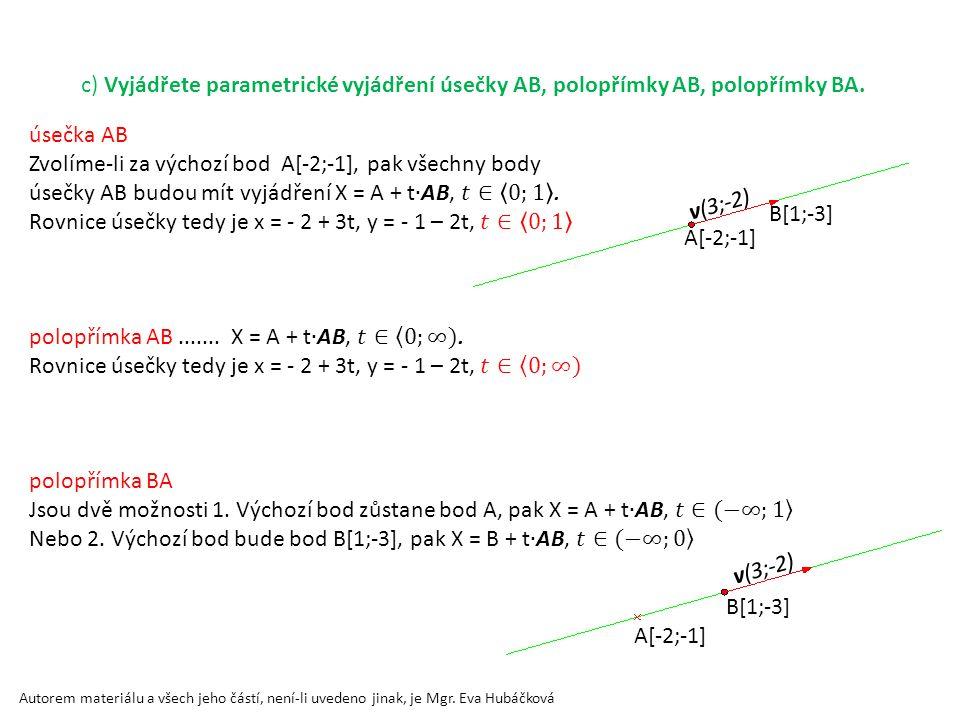 Zvolíme-li za výchozí bod A[-2;-1], pak všechny body